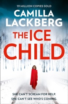 The Ice Child (Patrik Hedstrom and Erica Falck, Book 9), Paperback