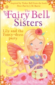 The Fairy Bell Sisters : Lily and the Fancy-Dress Party, Paperback