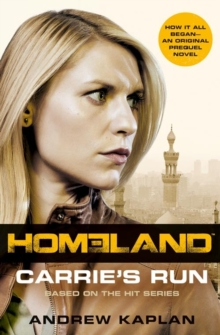 Homeland : Carrie's Run, Paperback