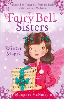 The Fairy Bell Sisters: Winter Magic, Paperback