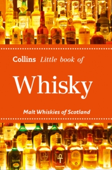 Collins Little Books : Whisky: Malt Whiskies of Scotland, Paperback