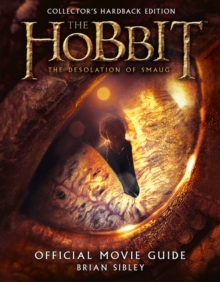 The Hobbit: The Desolation of Smaug - Official Movie Guide, Hardback