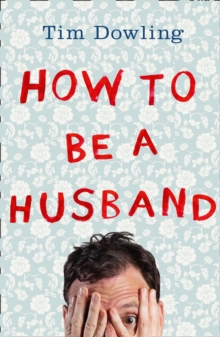 How to Be a Husband, Paperback