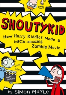 How Harry Riddles Made a Mega-amazing Zombie Movie, Paperback