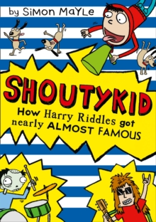 How Harry Riddles Got Nearly Almost Famous, Paperback