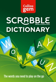 Collins Gem Scrabble Dictionary : The Words You Need to Play on the Go, Paperback