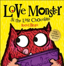 Love Monster and the Last Chocolate, Paperback Book