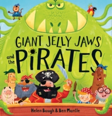Giant Jelly Jaws and the Pirates, Paperback