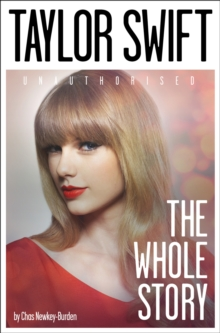 Taylor Swift : The Whole Story, Paperback