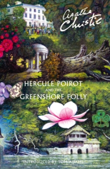 Hercule Poirot and the Greenshore Folly, Hardback
