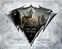 The Hobbit: the Battle of the Five Armies - Chronicles : The Art of War, Hardback