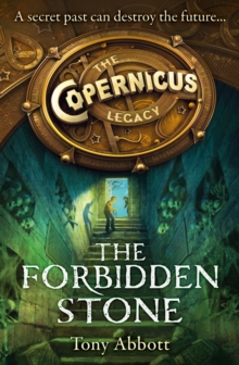 The Forbidden Stone (the Copernicus Legacy, Book 1), Paperback