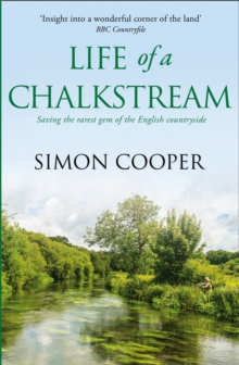 Life of a Chalkstream, Paperback