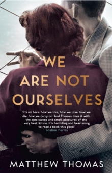 We are Not Ourselves, Hardback Book