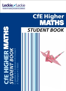 Student Book : CfE Higher Maths Student Book, Paperback