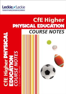 Course Notes : CfE Higher Physical Education Course Notes, Paperback