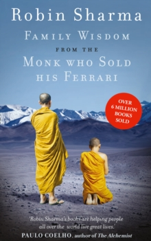 Family Wisdom from the Monk Who Sold His Ferrari, Paperback