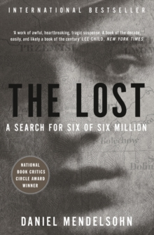 The Lost : A Search for Six of Six Million, Paperback