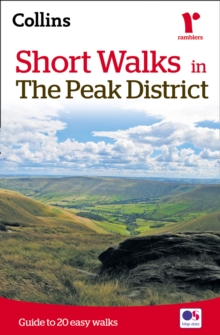 Short Walks in the Peak District : Guide to 20 Easy Walks, Paperback