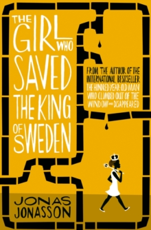The Girl Who Saved the King of Sweden, Paperback
