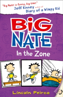Big Nate : Big Nate in the Zone, Paperback