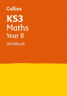 Collins KS3 Revision and Practice - New Curriculum : KS3 Maths Year 8 Workbook, Paperback