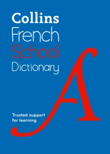 Collins French School Dictionary : Trusted Support for Learning, Paperback
