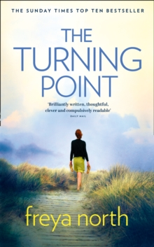 The Turning Point : A Gripping Love Story, Keep the Tissues Close..., Hardback