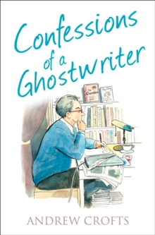 Confessions of a Ghostwriter, Paperback