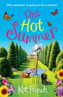 One Hot Summer : A Laugh-Out-Loud Love Story, Paperback