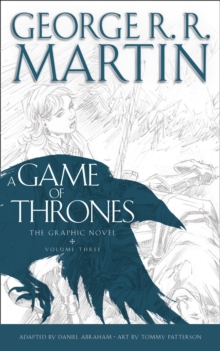 A Game of Thrones: Graphic Novel : Volume Three, Hardback