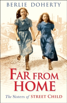 Street Child : Far from Home: The Sisters of Street Child, Paperback