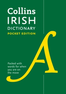 Collins Irish Dictionary Pocket Edition : 61,000 Translations in a Portable Format, Paperback