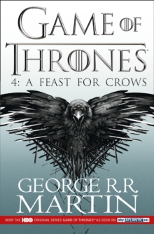 A Feast for Crows (a Song of Ice and Fire, Book 4) : Book 4, Paperback