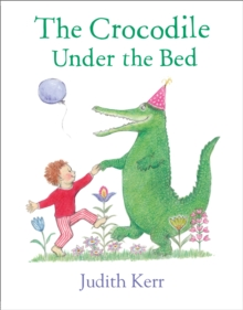 The Crocodile Under the Bed, Hardback