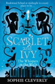 The Whispers in the Walls (Scarlet and Ivy, Book 2), Paperback