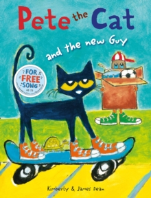 Pete the Cat and the New Guy, Paperback