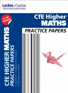 Practice Papers for SQA Exams : CfE Higher Maths Practice Papers for SQA Exams, Paperback