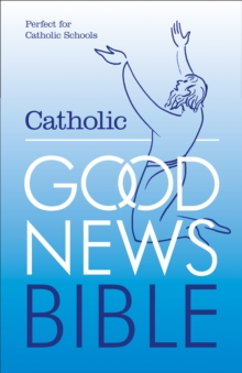 The Catholic Good News Bible, Paperback