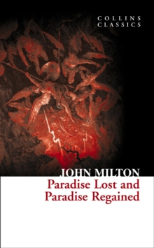 Paradise Lost and Paradise Regained, Paperback Book
