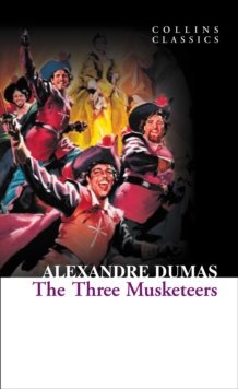 The Three Musketeers, Paperback Book