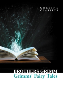 Collins Classics: Grimms Fairy Tales, Paperback Book