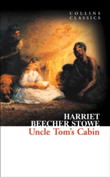 Collins Classics : Uncle Tom's Cabin, Paperback