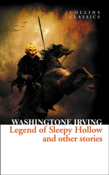 The Legend of Sleepy Hollow and Other Stories, Paperback