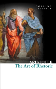 The Art of Rhetoric, Paperback