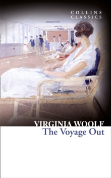 Collins Classics : The Voyage Out, Paperback
