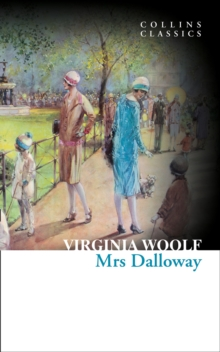 Collins Classics: Mrs Dalloway, Paperback Book