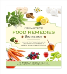 The Illustrated Food Remedies Sourcebook, Paperback