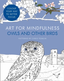 Art for Mindfulness Owls and Other Birds, Paperback