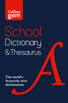 Collins Gem School Dictionary & Thesaurus : Trusted Support for Learning, in a Mini-Format, Paperback